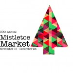 Mistletoe Market Holiday Art Sale 2016 - Call For Artists