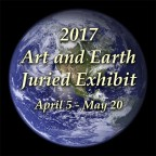 Seventh Annual Art and Earth Juried Exhibit - Call For Artists