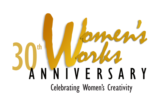 Women's Works 2017: 30th Anniversary Show - Call For Artists