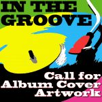 In The Groove – Call For Artists