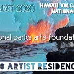 Hawai'i Volcanoes National Park AiR: August 2020 – Call For Artists