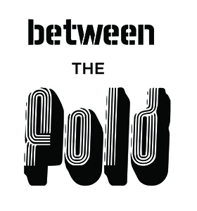 Between The Fold (Ellensburg, WA) – Call For Artists