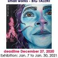 Small Works Big Talent (Laguna Beach, CA) – Call For Artists