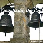 Visualizing the Past Exhibition (St James, NY) – Call For Artists