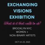 Exchanging Visions Exhibition (Brooklyn, NY) – Call For Artists