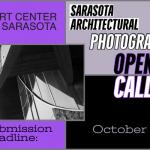 Sarasota Architectural Photo Show (Sarasota, FL) – Call For Artists